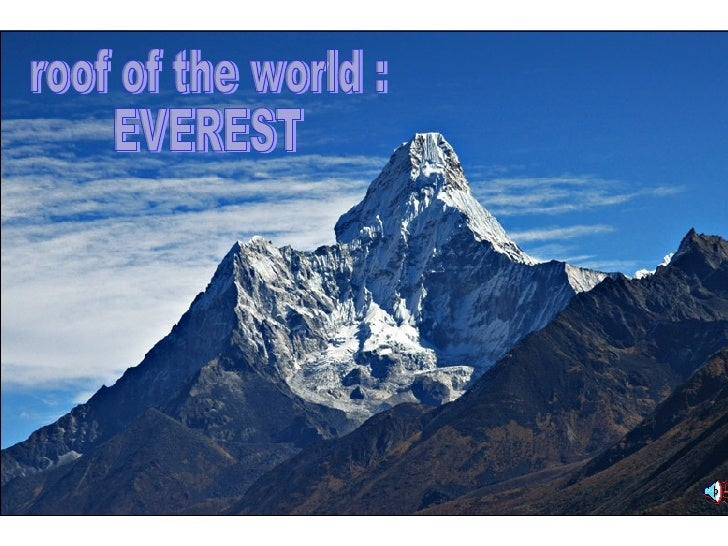roof of the world : EVEREST