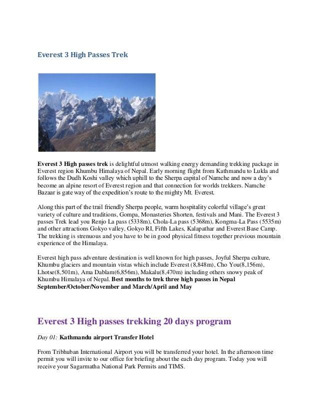 Everest 3 High Passes Trek  Everest 3 High passes trek is delightful utmost walking energy demanding trekking package in E...