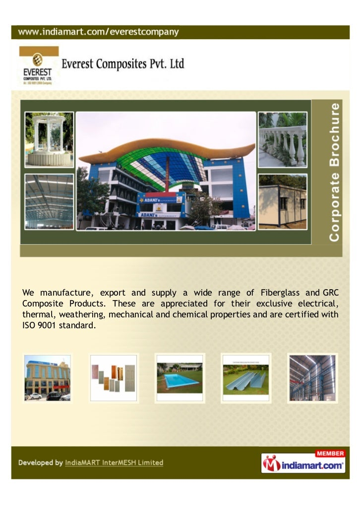 We manufacture, export and supply a wide range of Fiberglass and GRCComposite Products. These are appreciated for their ex...