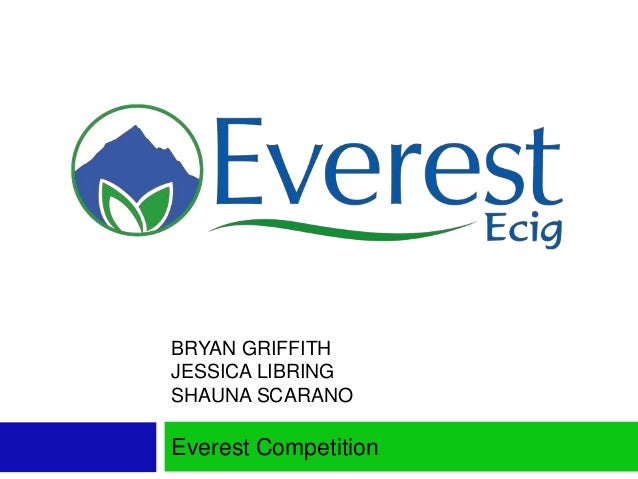 BRYAN GRIFFITH JESSICA LIBRING SHAUNA SCARANO Everest Competition