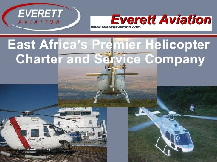 Everett Aviation East Africa's Premier Helicopter Charter and Service Company