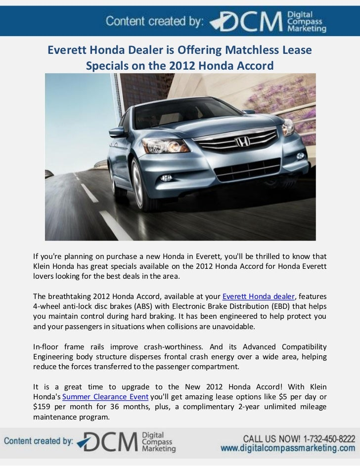 Everett Honda Dealer is Offering Matchless Lease           Specials on the 2012 Honda AccordIf youre planning on purchase ...