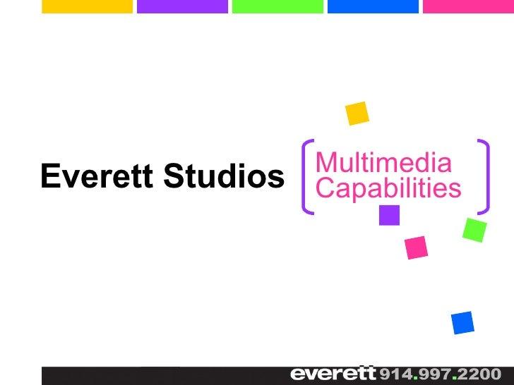 Everett Studios Multimedia Capabilities