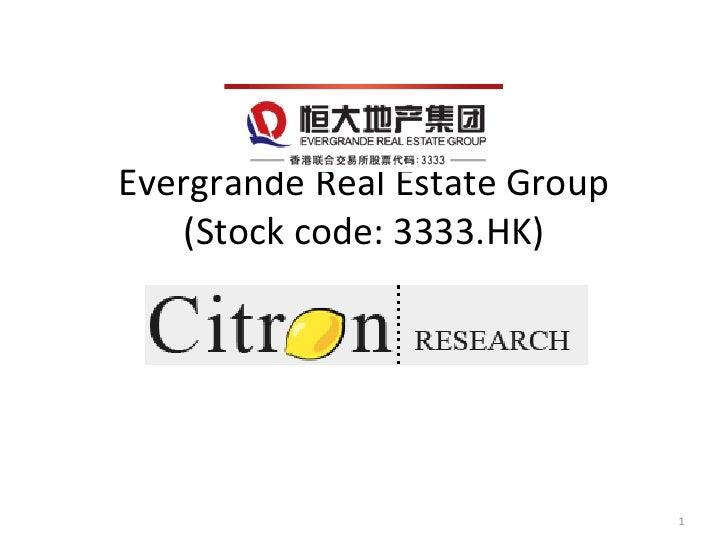 Evergrande Real Estate Group    (Stock code: 3333.HK)                                                     ...