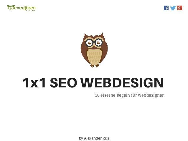 10 eiserne Regeln für Webdesigner 1x1SEOWEBDESIGN by Alexander Rus