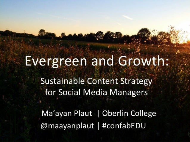 Evergreen	   and	   Growth:	    	   	   	   	   	   	   	   Ma'ayan	   Plaut	   	   |	   Oberlin	   College	    	   	   	 ...