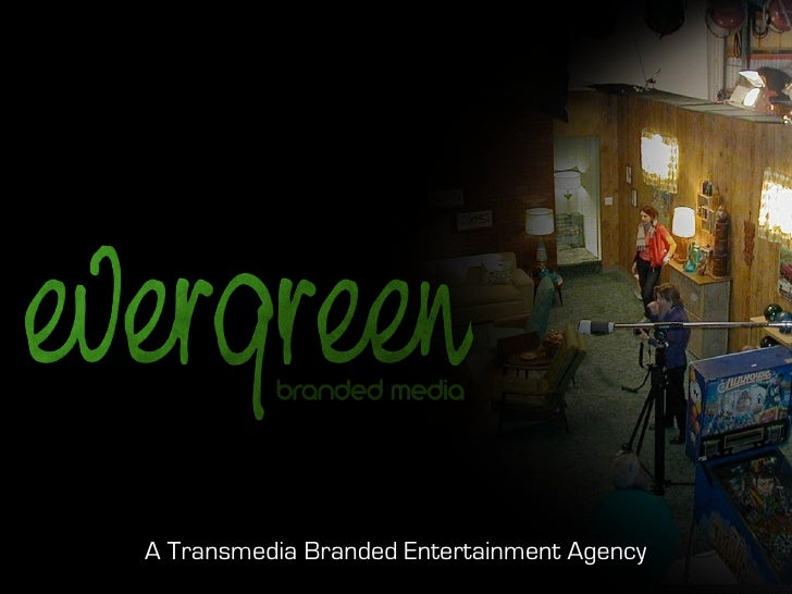 A Transmedia Branded Entertainment Agency