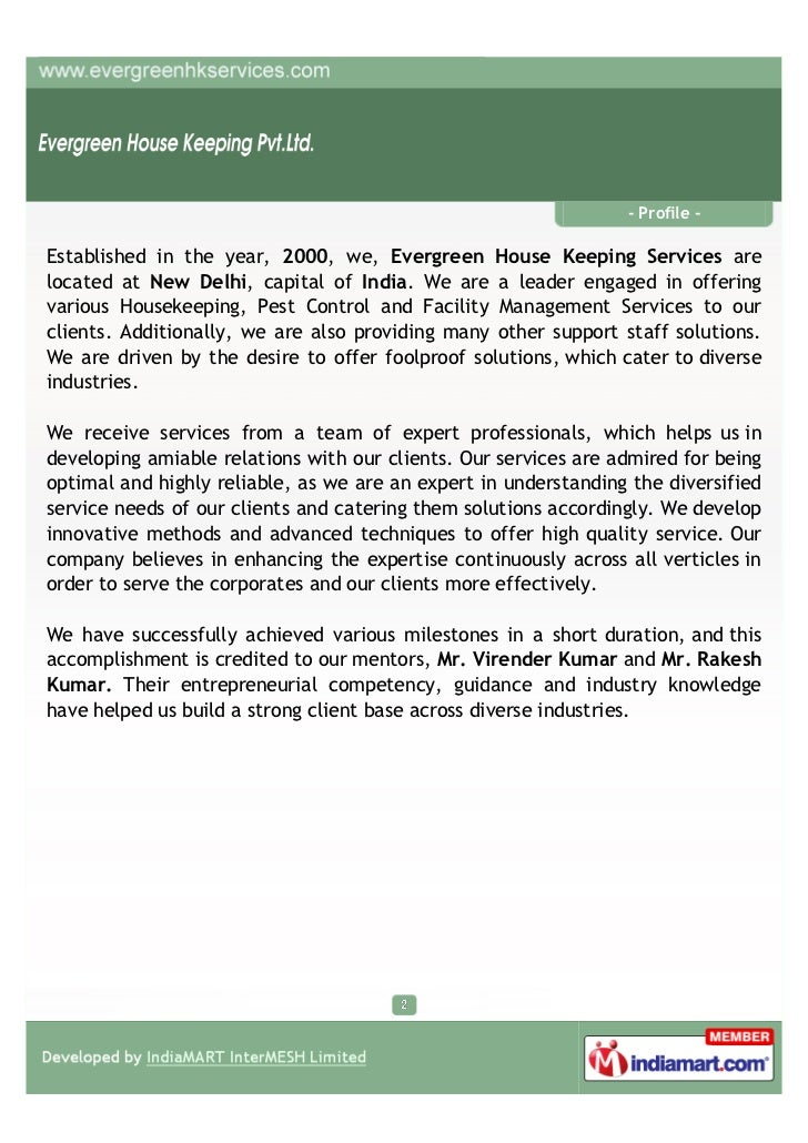 - Profile -Established in the year, 2000, we, Evergreen House Keeping Services arelocated at New Delhi, capital of India. ...