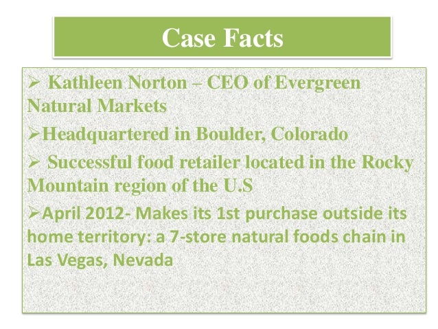 evergreen naturals market case– evergreen natural markets 1 what makes evergreen natural markets successful there were numerous factors that contributed towards the constant success of evergreen natural markets.