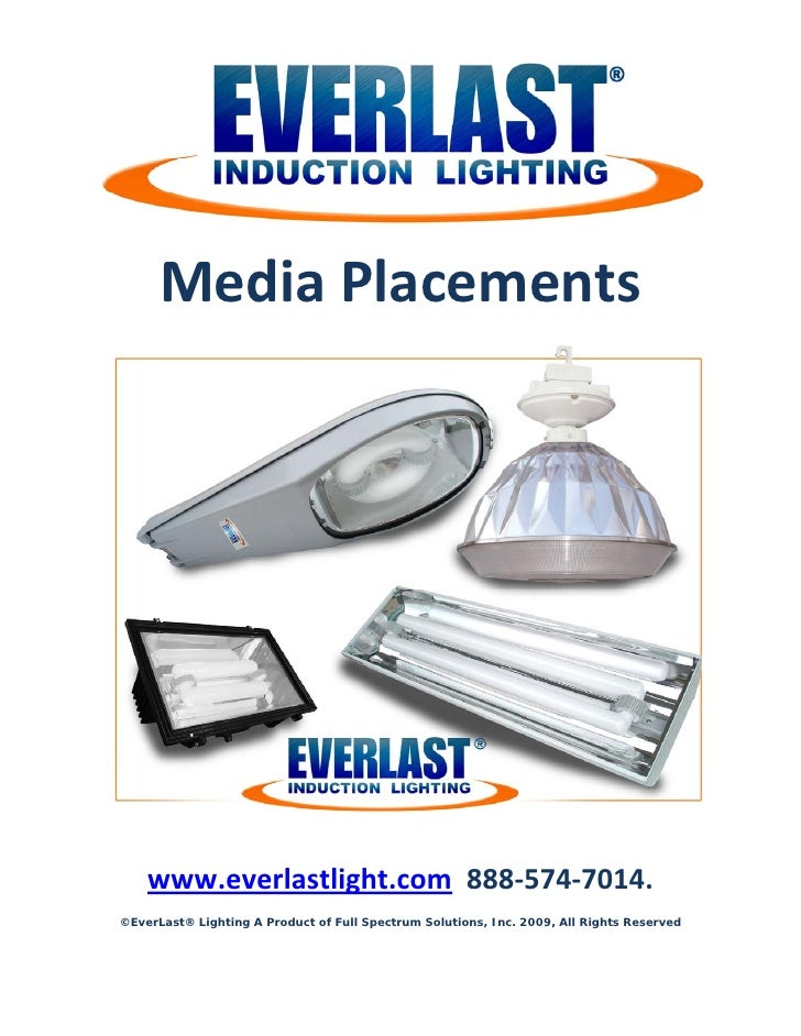 Media Placements .  sc 1 st  SlideShare & Ever last induction lamp