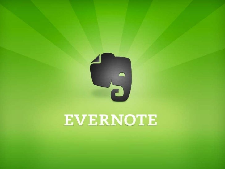 What is EvernoteCaptureMultiple forms of information                                                       Organize Notes,...
