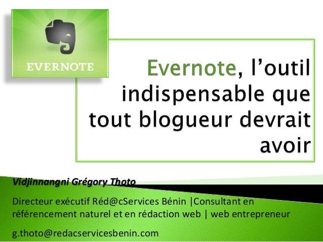 Vidjinnangni Grégory Thoto Directeur exécutif Réd@cServices Bénin |Consultant en référencement naturel et en rédaction web...