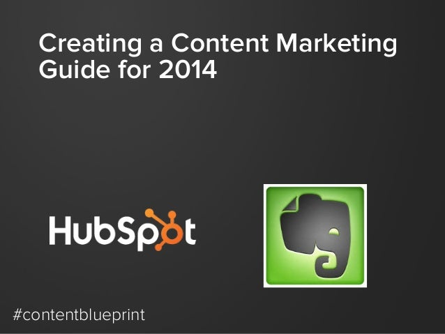 Creating a Content Marketing Guide for 2014  #contentblueprint