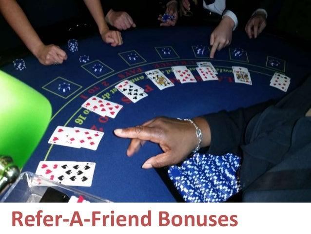 Refer-A-Friend Bonuses