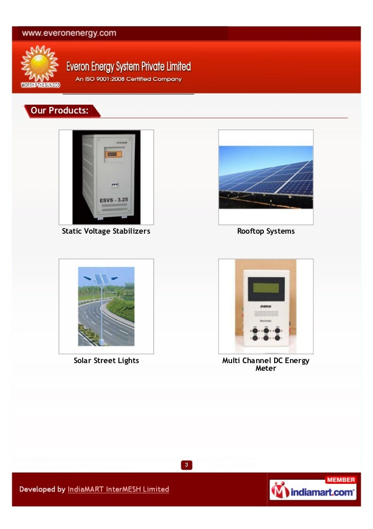 Our Products:      Static Voltage Stabilizers      Rooftop Systems         Solar Street Lights       Multi Channel DC Ener...