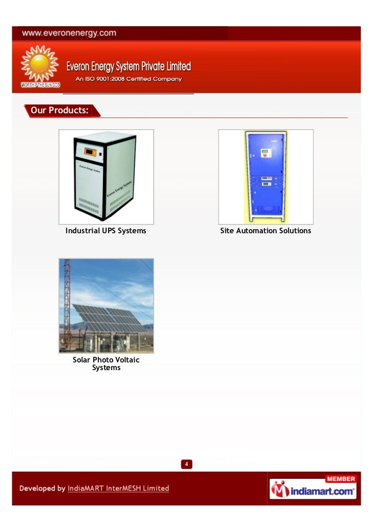 Our Products:       Industrial UPS Systems   Site Automation Solutions         Solar Photo Voltaic               Systems