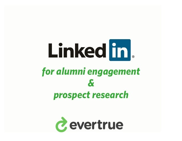 `for alumni engagement           &   prospect research