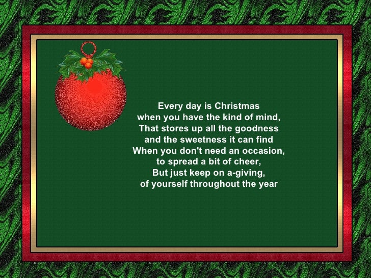 Everyday Is Christmas.Every Day Is Christmas X