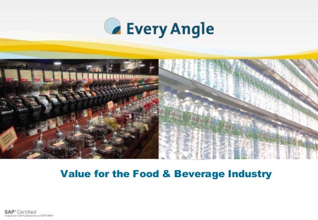 Value for the Food & Beverage Industry