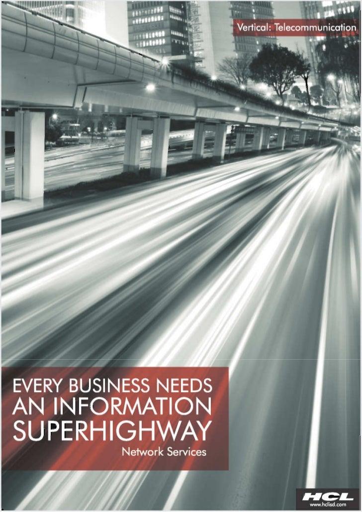 HCLT Brochure: Every Business Needs An Information Super Highway--Network Services (Telecommunications Vertical)