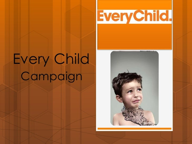 Every Child Campaign