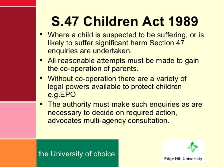 effects of the children act 1989 Significant harm in relation to children: the children act 1989 introduced significant harm as the threshold that justifies compulsory intervention in family life in the best interests of.