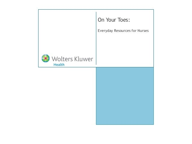 On Your Toes:Everyday Resources for Nurses