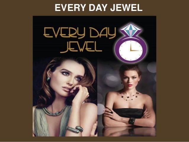EVERY DAY JEWEL