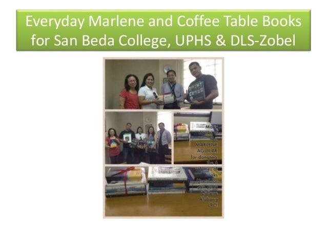 Everyday Marlene and Coffee Table Books for San Beda College, UPHS & DLS-Zobel