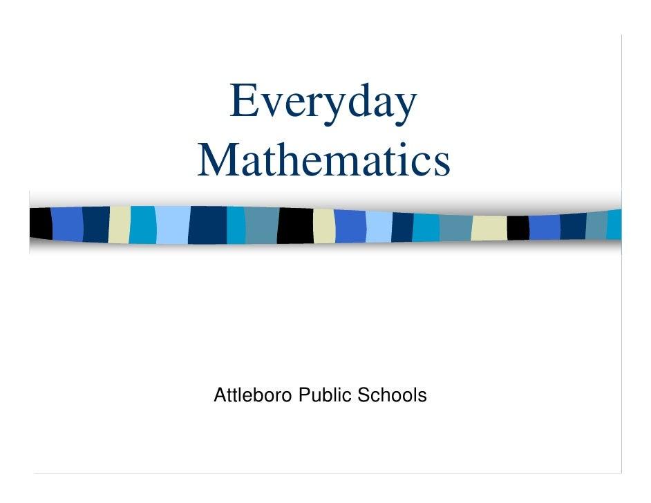 Everyday Mathematics    Attleboro Public Schools