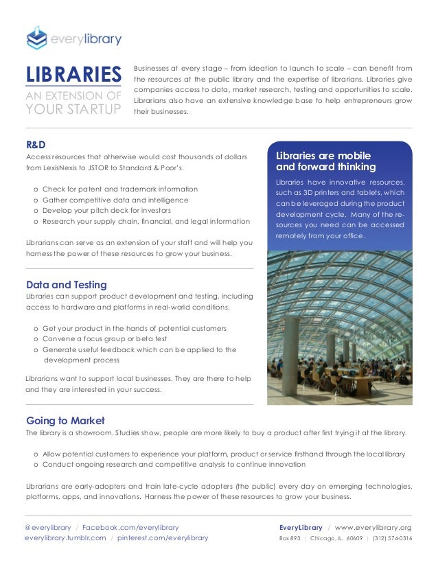 LIBRARIES AN EXTENSION OF  YOUR STARTUP  Businesses at every stage – from ideation to launch to scale – can benefit from t...