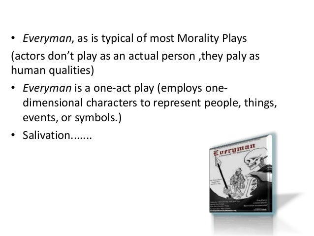 analysis and summary everyman characters everyman Major themes, characters, and a full summary and analysis everyman theatre great everyman summary enotescom, complete summary of anonymous, unknown's.