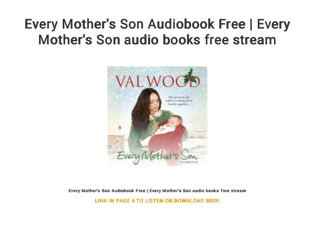 Every Mother S Son Audiobook Free Every Mother S Son Audio Books Fr
