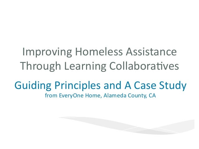 Improving  Homeless  Assistance   Through  Learning  Collabora9ves   EveryOne  Home              ...