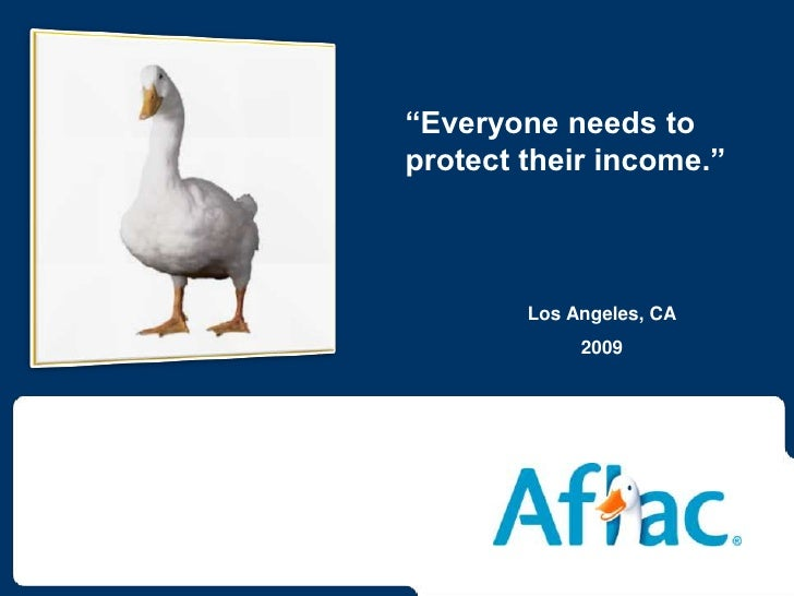 """""""Everyone needs to protect their income.""""<br />Los Angeles, CA<br />2009<br />"""