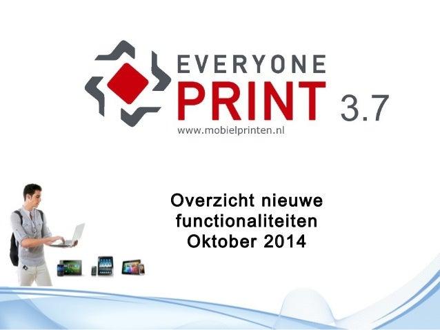 Overzicht nieuwe  functionaliteiten  Oktober 2014