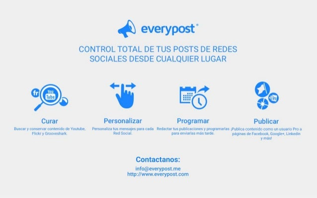 """1_  everypost""""  CONTROL TOTAL DE TUS POSTS DE REDES SOCIALES DESDE CUALQUIER LUGAR     .  -'~ ~: - .    i 'V 1' ' is  V' I..."""