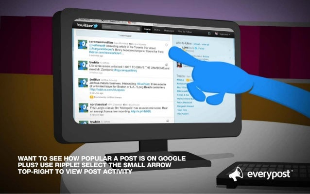 WANT TO SEE HOW POPULAR A POST IS ON GOOGLE PLUS?  USE RIPPLE!  SELECT THE SMALL ARROW  TOP-RIGHT TO VIEW POST ACTIVITY @ ...