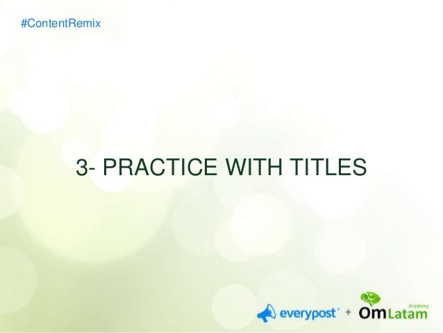 4- FIND YOUR STYLE  #ContentRemix