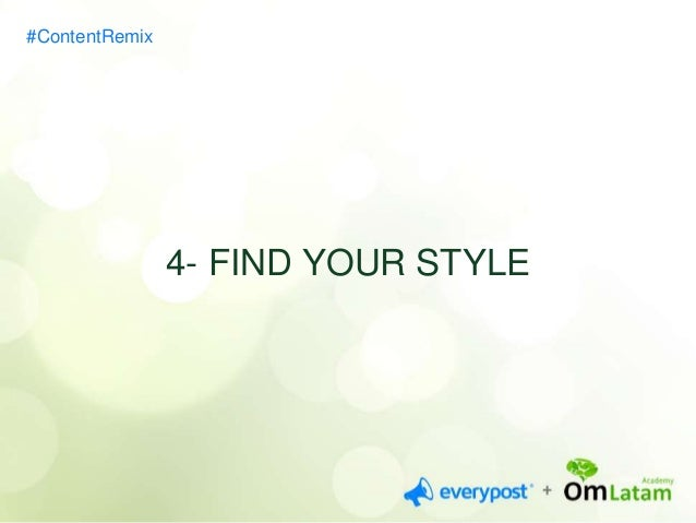 5- MAKE IT SIMPLE AND HAVE  PATIENCE  #ContentRemix