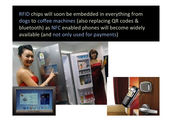 RFID chips will soon be embedded in everything from dogs to coffee machines (also replacing Q...