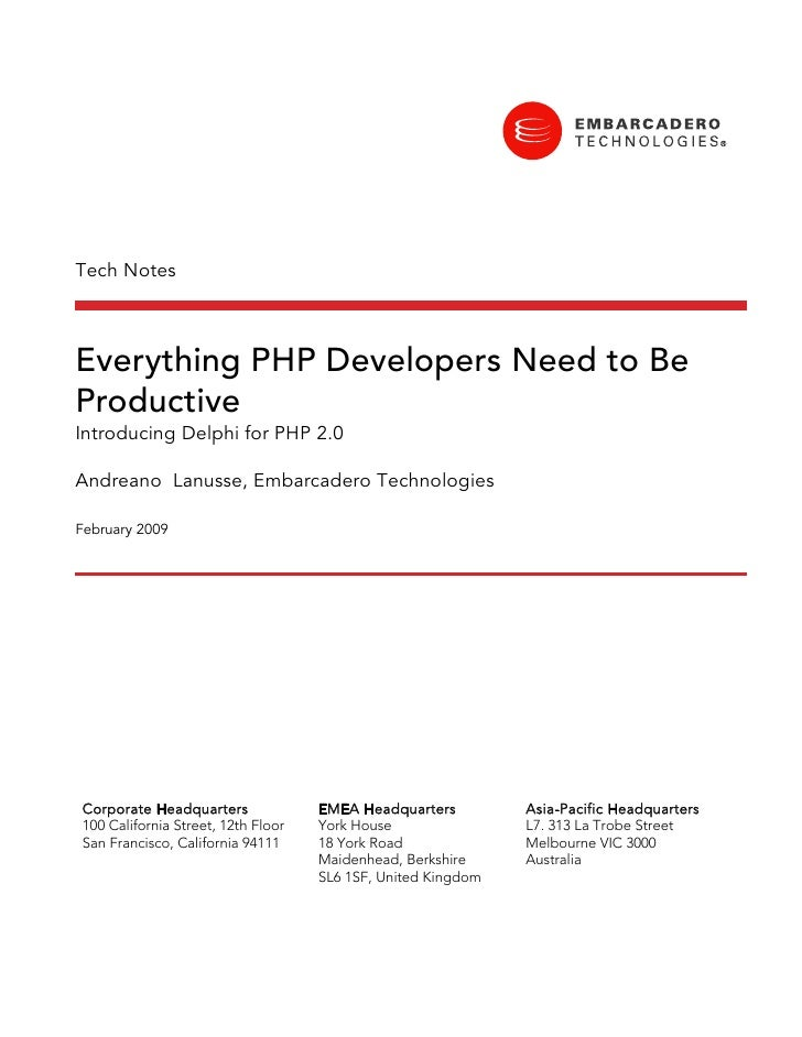 Tech Notes    Everything PHP Developers Need to Be Productive Introducing Delphi for PHP 2.0  Andreano Lanusse, Embarcader...