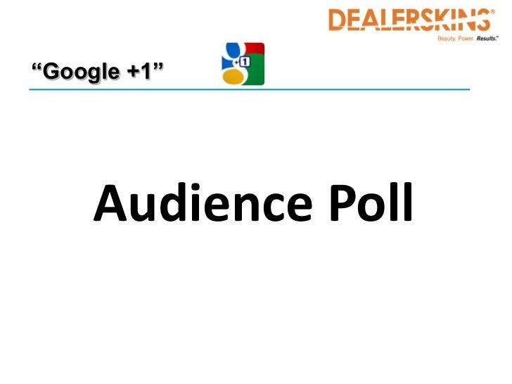"""Google +1""     Audience Poll"