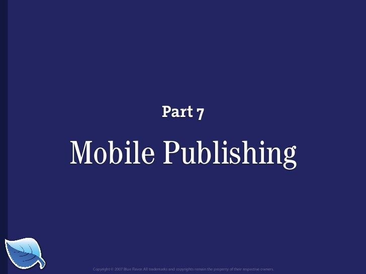 Everything you wanted to know about the mobile web but were afraid to ask...blueflavor.com Slide 101