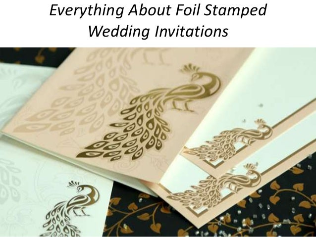 everything about foil stamped wedding invitations