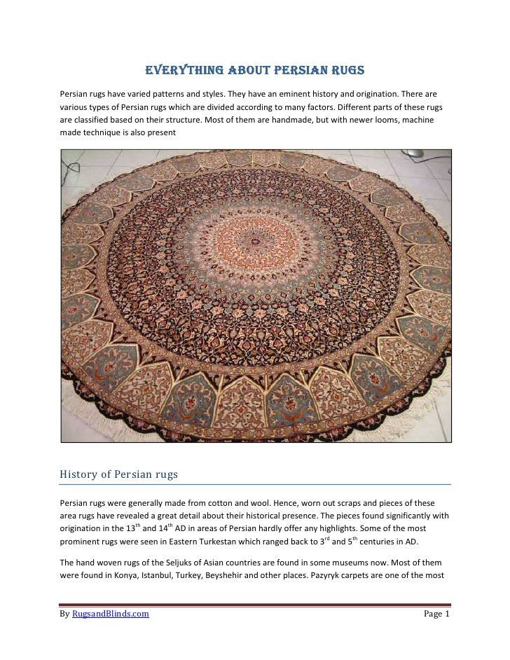 EVERYTHING ABOUT PERSIAN RUGSPersian rugs have varied patterns and styles. They have an eminent history and origination. T...