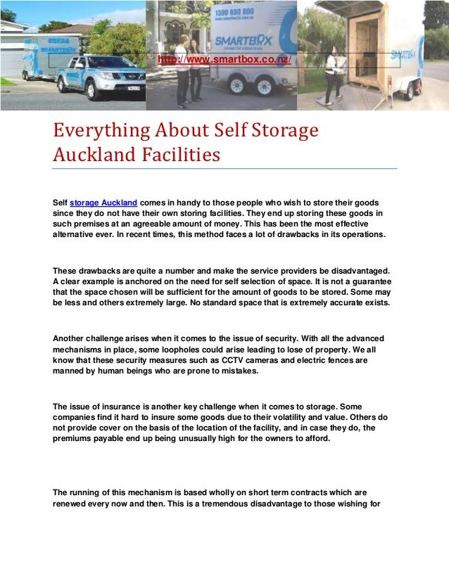 http://www.smartbox.co.nz/Everything About Self StorageAuckland FacilitiesSelf storage Auckland comes in handy to those pe...