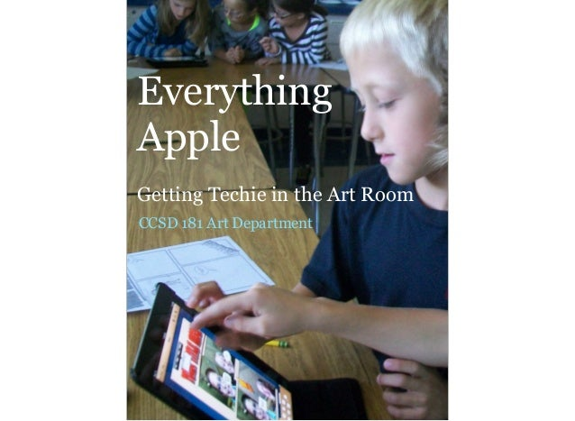 Everything Apple Getting Techie in the Art Room CCSD 181 Art Department