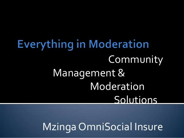 CommunityManagement &ModerationSolutionsMzinga OmniSocial Insure