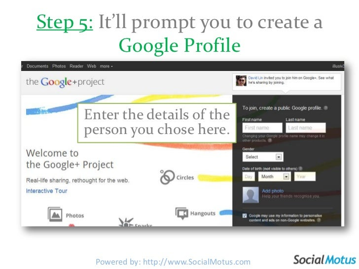 Step 5: It'll prompt you to create a Google Profile<br />Enter the details of the person you chose here.<br />Powered by: ...